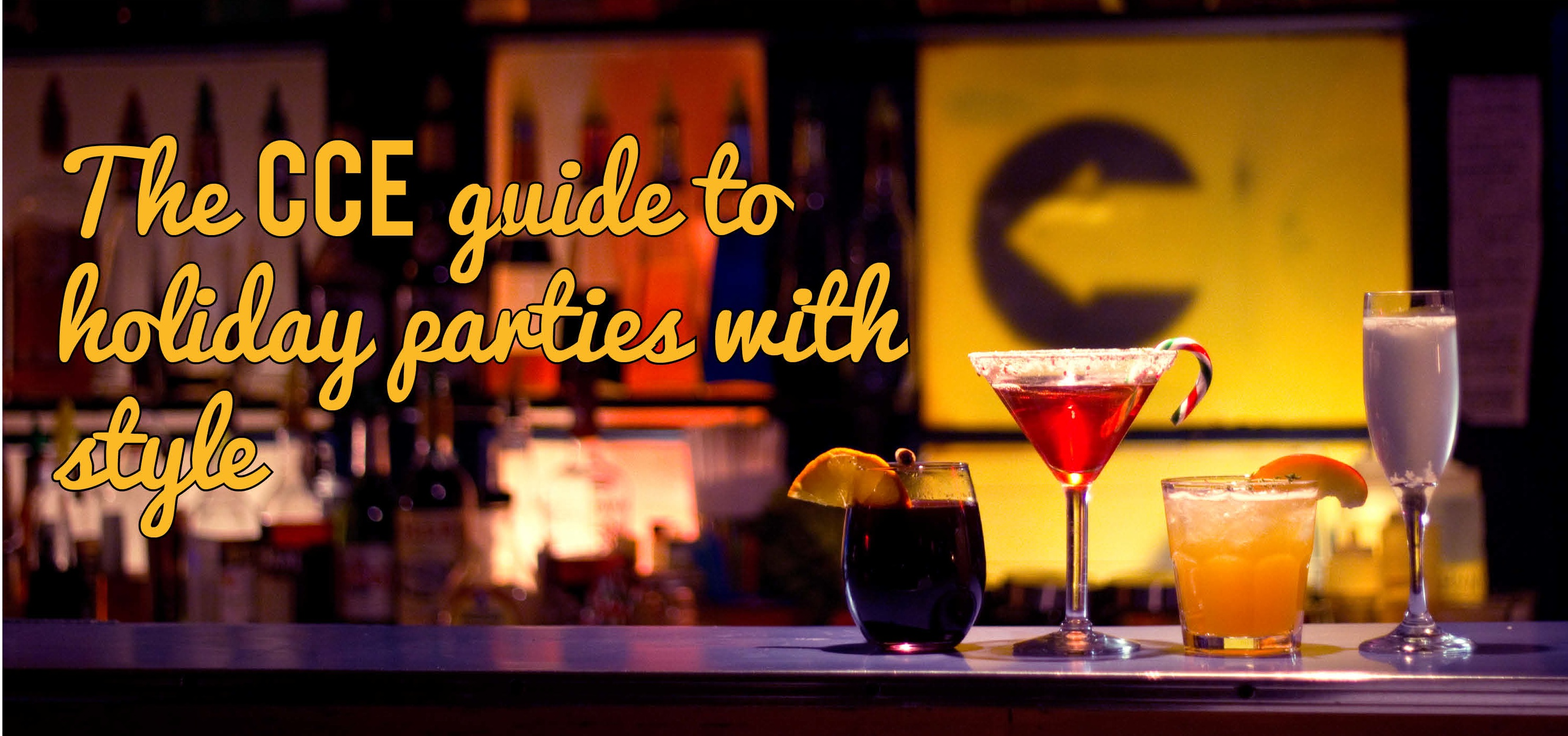 The CCE guide to holiday parties with style