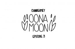 Oona Moon: Episode 3