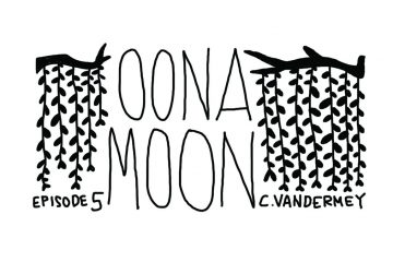 Oona Moon: Episode 5
