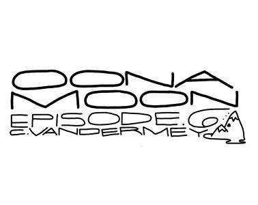 Oona Moon: Episode 6