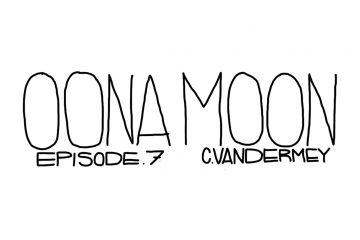 Oona Moon Episode 7