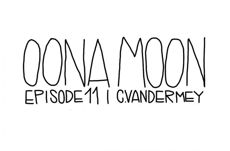OONA MOON: EPISODE 11