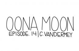 Oona Moon: Episode 14